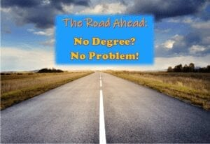 Wealthy Affiliate The Road Ahead, No Degree ? No Problem!